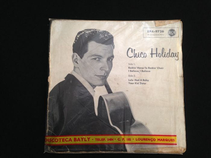 "Vinyl 7"" -RCA Victor ‎– EPA 9726 - Chico Holiday ‎– Rockin' Horse To Rockin' Chair (Sold in Mozambique by Discoteca Bayly)"