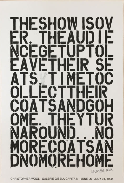 Christopher Wool - The show is over
