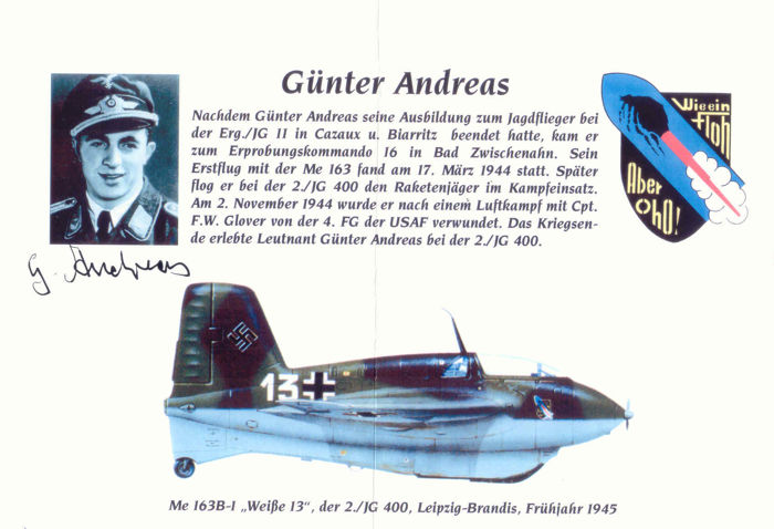 Günter Andreas ME163 test pilot handsigned