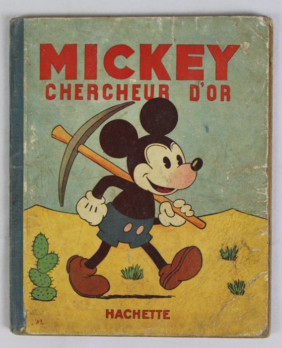 Mickey Mouse - Chercheur d'Or - Hardcover - Eerste Druk - (1931)