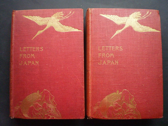 Mrs. Hugh Fraser - Letters from Japan. A record of modern life..... - 1899