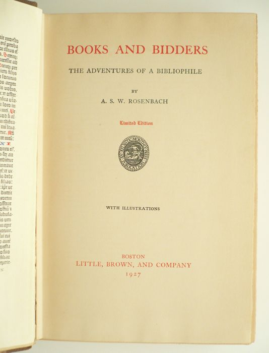A.S.W. Rosenbach - Books and bidders. The adventures of a bibliophile - 1927