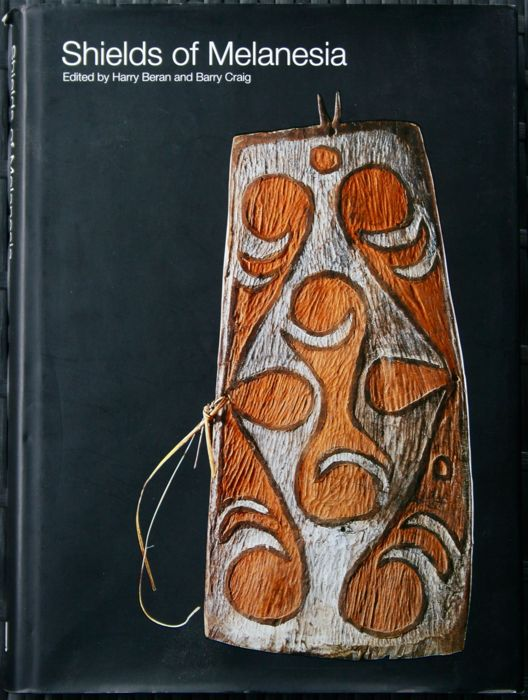Exceptional and rare Shields of Melanesia of Harry Beran & Barry Craig - English - 2005 - OE 287 pages