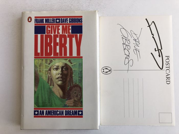 Give me Liberty - An American Dream + Signed postcard by Frank Miller and Dave Gibbons - hc with dust jacket - Prima Edizione - (1996)