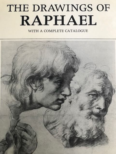 Raphael - The Drawings of Raphael with Complete Catalogue - 1983
