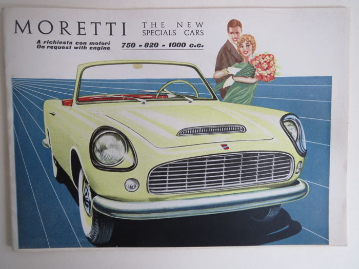 Brochures/ Catalogues - Moretti: The New Special Cars 750 -820-1000  1958  - 1958-1958
