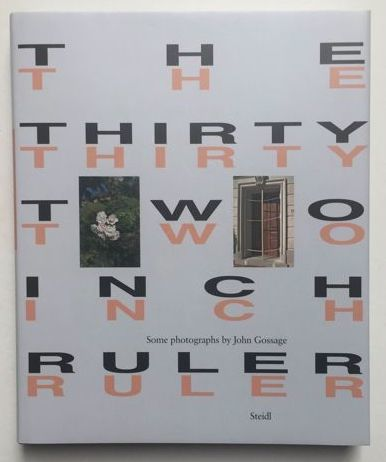 Signed; John Gossage - The thirty-two inch ruler - 2010