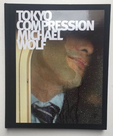 Signed; Michael Wolf - Tokyo Compression - 2010