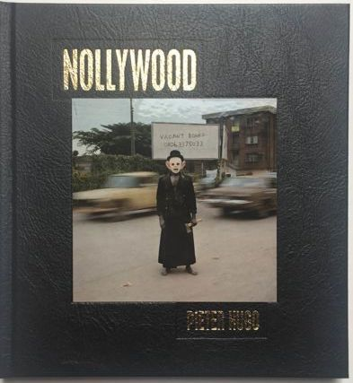 Signed; Pieter Hugo - Nollywood - 2009