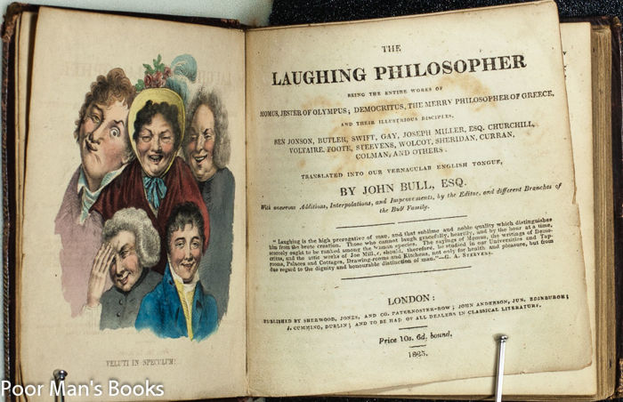John Bull - The Laughing Philosopher Being The Entire Works... - 1825