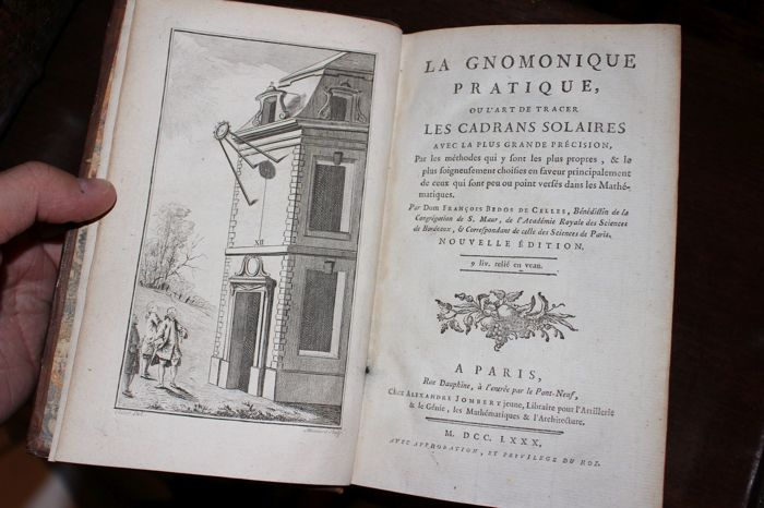 Dom François Bedos de Celle - La Gnomonique pratique (38 plates) - 1780