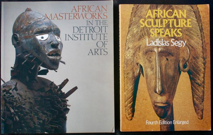 African Masterworks In The Detroit Institute Of Age of Mickael Kan - Roy Sieber & David W Penney - OE - 1995 - English - African sculpture Speaks of Ladislas Segy - OE - 1975 - English