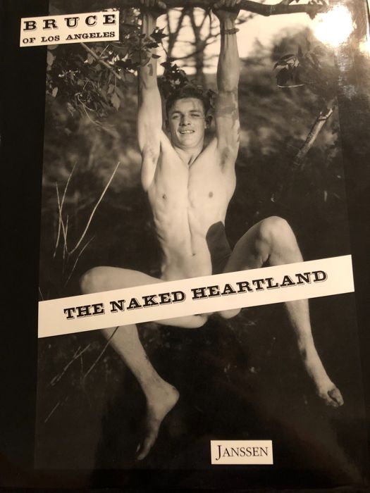 Bruce Bellas (Bruce of Los Angeles) - The Naked Heartland - 2000