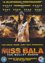 Miss Bala - The Bullet Queen