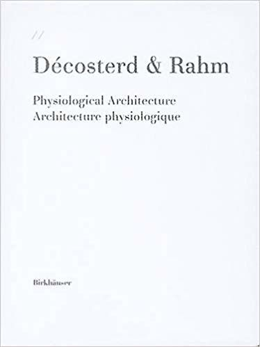 Decosterd & Rahm  - Physiological Architecture  - 2002