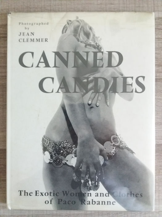 Jean Clemmer / Paco Rabanne - Canned Candies. The exotic Women and Clothes - 1969
