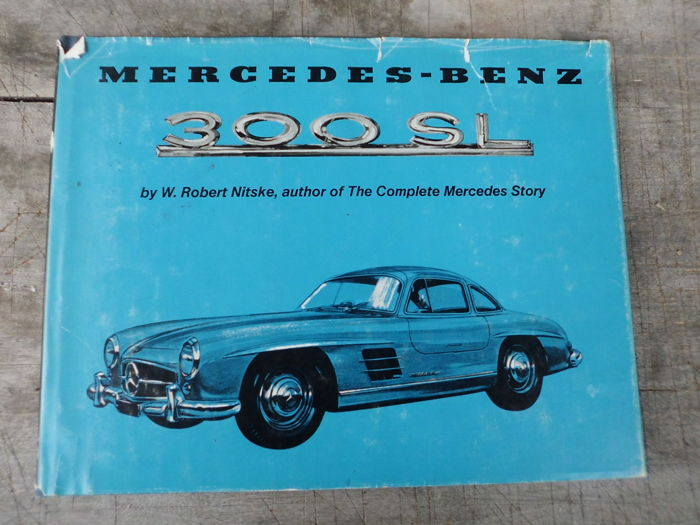 Mercedes Benz 300SL  Signed by the Author! - from Robert Nitske - 1974