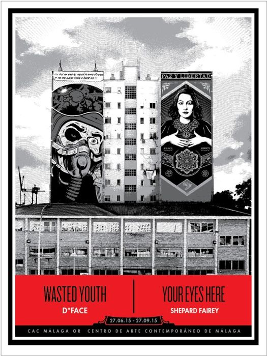 Shepard Fairey  &  D-Face - Wasted Youth / Your Eyes Here   Malaga Edition