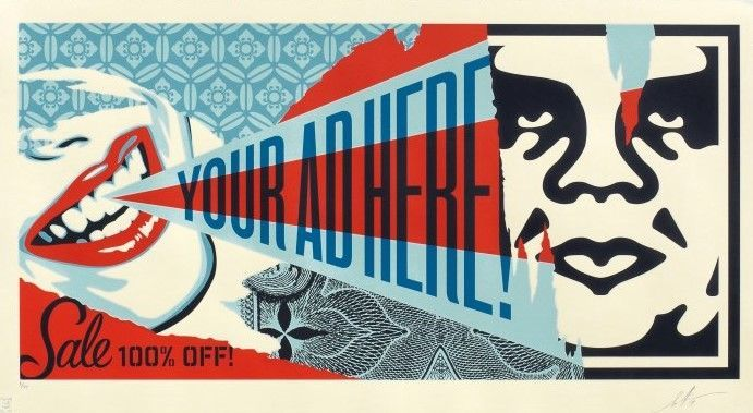 Shepard Fairey (OBEY)  - Your Ad Here Billboard Large Format