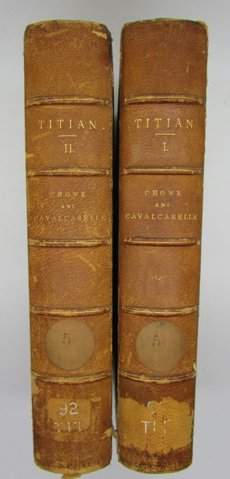 J. A. Crowe and G. B. Cavalcaselle - The Life and Times of Titian (2 volumes) - 1881