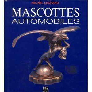 Books - Very rare book Mascottes Automobiles by M.Legrand - 1993-1993 (1 items)