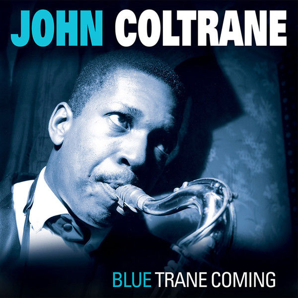 "Lots off 4 John Coltrane Albums, Blue Trane Coming, Impressions, Live At Birdland, ""Live"" At The Village Vanguard"