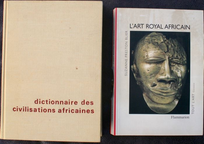 L'art Royal Africain of Suzanne Preston Blier - 1998 - French   - Dictionnaire des Civilisations Africaines of Balandier & Maquet  - OE - 1968 - French