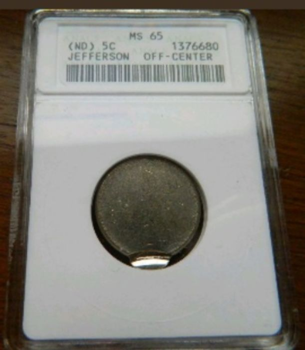 USA - 5 Cents ND (Jefferson type) Mint Error Off Center - Anacs slab MS65