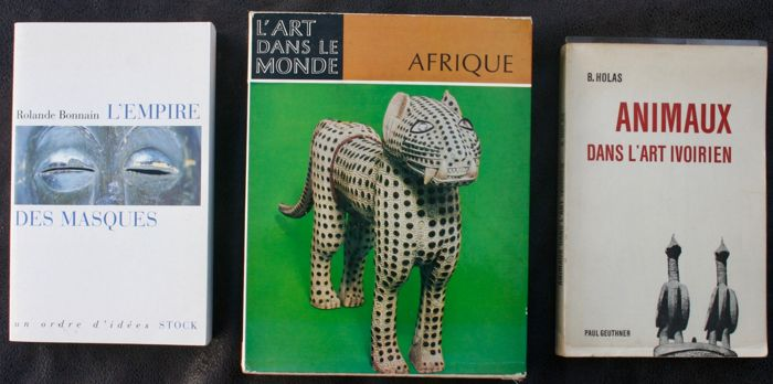 3 books, Animaux dans l'art Ivoirien of B. Holas  - OE - 1969 - French - L'Empire des masques of Rolande Bonnain  - OE - 2001 - French - L'Art dans le monde d'Afrique of Elsy Leuzinger  - OE - 1962 - French
