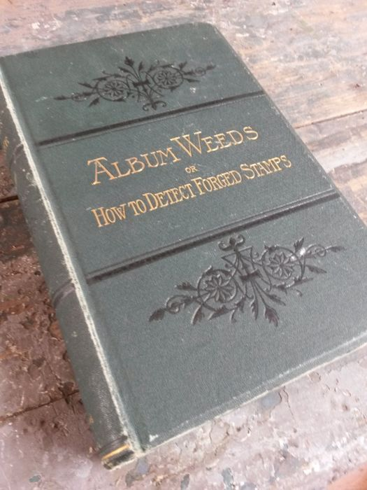 "World - Book ""Album Weeds or How to Detect Forged Stamps"" R. B. Earée"