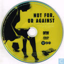 DVD / Video / Blu-ray - DVD - Not For, or Against (Quite the Contrary) / Ni pour ni contre (bien au contraire)