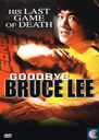Goodbye Bruce Lee
