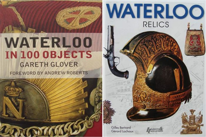 Two Books : Waterloo in 100 Objects  &  - Waterloo Relics