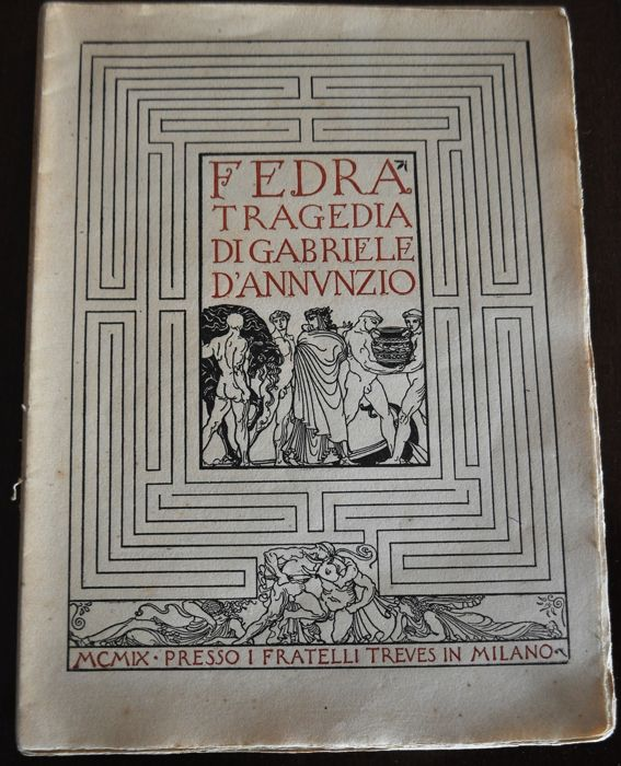 Gabriele D'Annunzio - Fedra (autographed first edition) - 1909