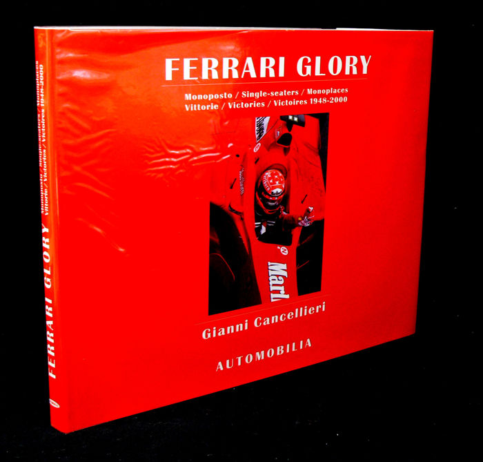 Livres - Ferrari Glory: Single Seaters Victories 1948-2000, by Gianni Cancellieri - 2001