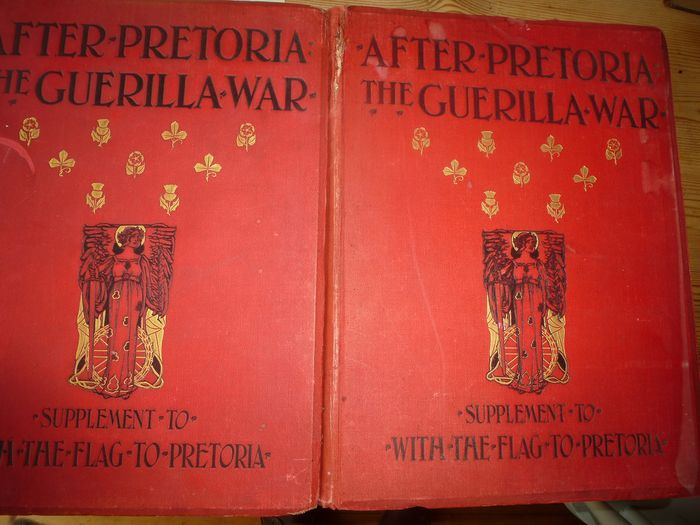 H W Wilson - After Pretoria: the Guerilla War. Supplement to with the flag to Pretoria  - 1902