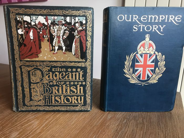 Edward Parrott / H.E. Marshall - Illustrated British History: The Pageant of British History + Our Empire Story - 1908/1908