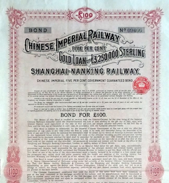 China - Chinese Imperial Railway, Shanghai-Nanking Railway - 1904 - £100 Gold Loan