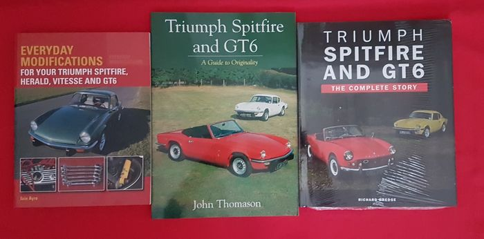 Libros - Triumph - Spitfire and GT6 the complete story (sealed) / A guide to Originality / Everyday Modifications  - 2016