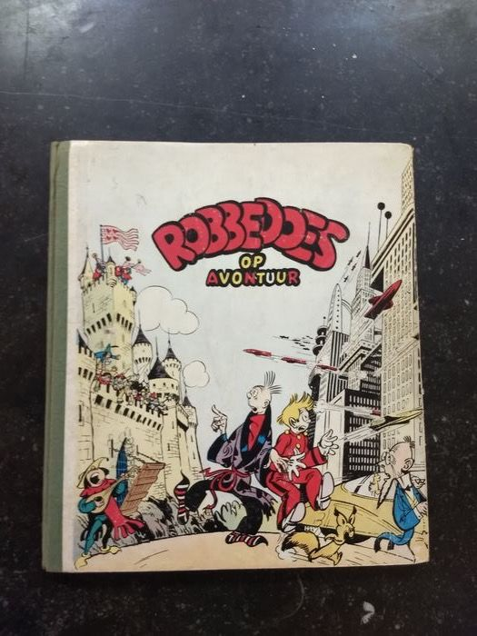 Robbedoes - Robbedoes op avontuur - Hardcover - First edition - (1949)