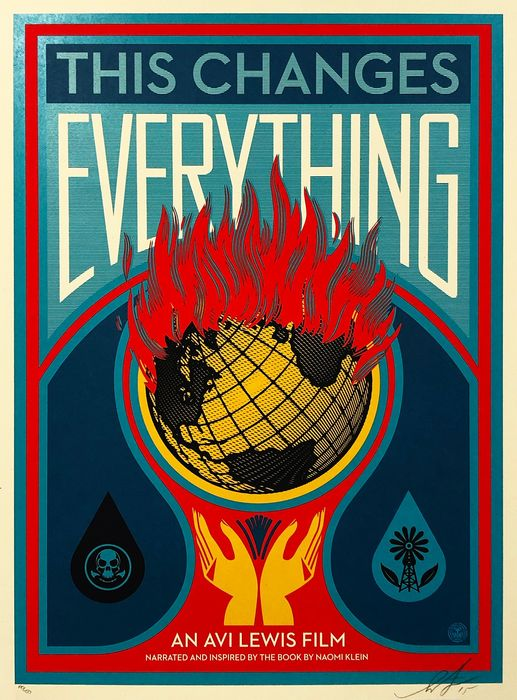 Shepard Fairey (OBEY) - ''This Changes Everything'