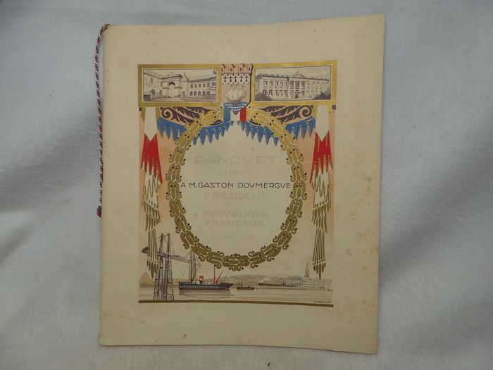 Former banquet menu offered to the President of the Republic Gaston DOUMERGUE during his visit to (1) - Cardboard, Paper