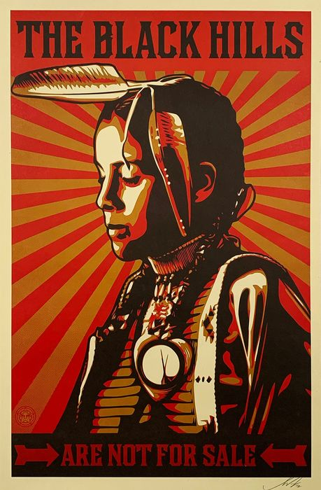 Shepard Fairey (OBEY) - 'The Black Hills are Not For Sale'
