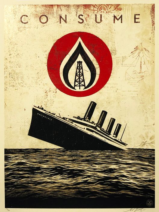 Shepard Fairey (OBEY) - 'Unsinkable Consumption'