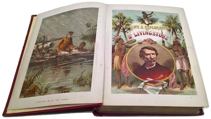 Dr. David Livingstone - The Life and Explorations of Dr. Livingstone. The African Traveller and Missionary - 1887