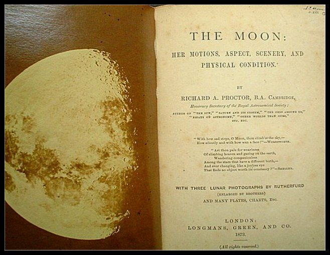 Proctor, Richard Anthony - The Moon: Her Motions, Aspect, Scenery, and Physical Condition - 1873