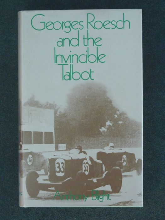 Libros - Talbot - Georges Roesch and the Invincible Talbot - 1970