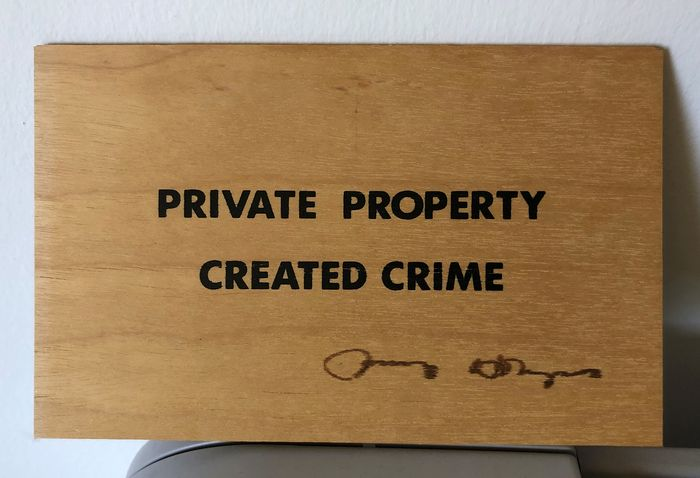 JENNY HOLZER  - PRIVATE PROPERTY CREATED CRIME