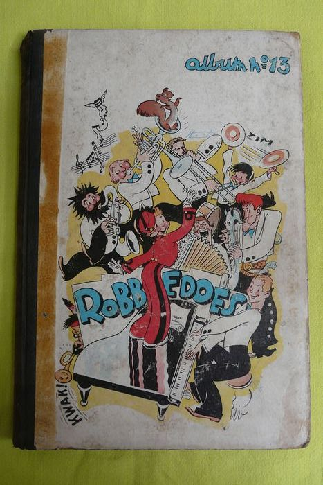 Robbedoes 13 - Robbedoes album 13 - Hardcover - First edition - (1943)