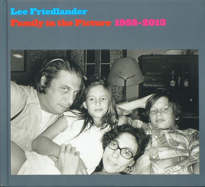 Signed; Lee Friedlander  - Family in the Picture 1958-2013 - 2013